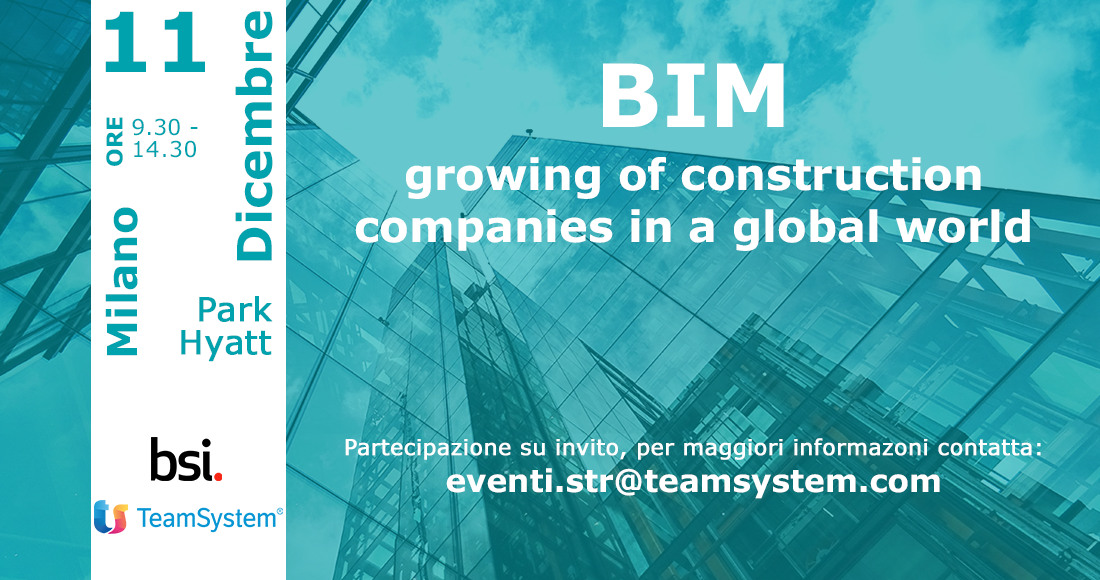 BIM growing of construction companies in a global world – Milano, 11 dicembre 2018